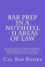 Bar Prep in a Nutshell - 11 Areas of Law