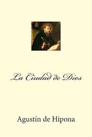 Bog, paperback La Ciudad de Dios (Spanish Edition) af Agustin De Hipona