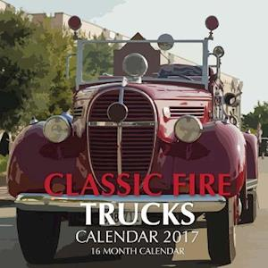 Bog, paperback Classic Fire Trucks Calendar 2017 af David Mann