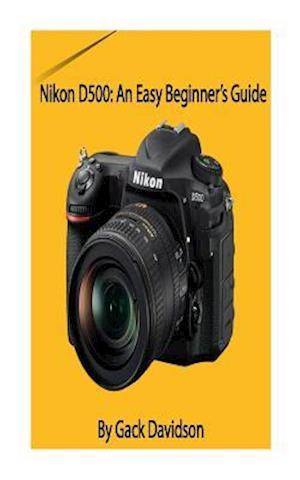 Bog, paperback Nikon D500 af Gack Davidson