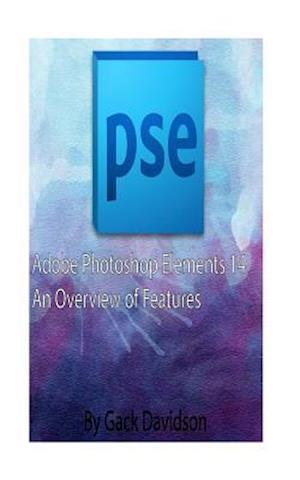 Bog, paperback Adobe Photoshop Elements 14 af Gack Davidson