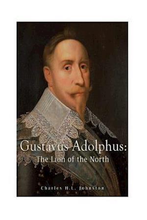 Bog, paperback Gustavus Adolphus af Charles H. L. Johnston