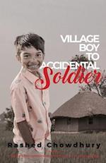Village Boy to Accidental Soldier
