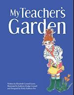 My Teacher's Garden