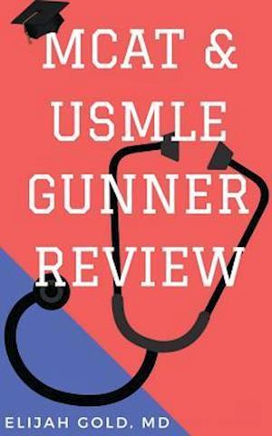 MCAT & USMLE Gunner Review