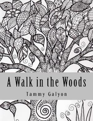 Bog, paperback A Walk in the Woods af Tammy Galyon