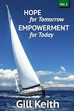 Hope for Tomorrow, Empowerment for Today Volume 3 af Gill Keith