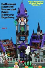 Halloween Haunted House and Bank Robbery Mystery