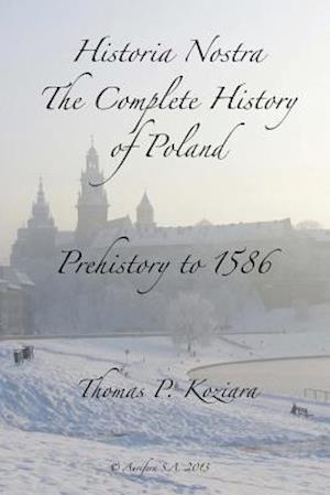 Bog, paperback Historia Nostra af Thomas P. Koziara