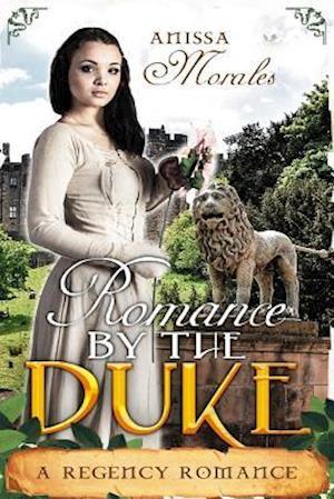 Bog, paperback Romanced by the Duke af Anissa Morales