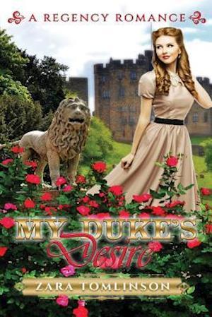 Bog, paperback My Duke's Desire af Zara Tomlinson