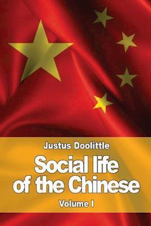 Bog, paperback Social Life of the Chinese af Justus Doolittle