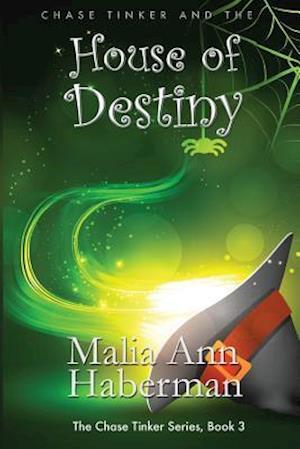Bog, paperback Chase Tinker and the House of Destiny af Malia Ann Haberman