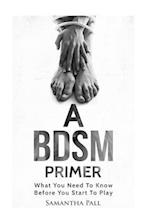 A Bdsm Primer af Samatha Pall
