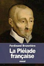 La Pleiade Francaise