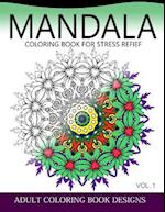 Mandala Coloring Books for Stress Relief Vol.1 af Colordesign