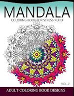 Mandala Coloring Books for Stress Relief Vol.2 af Colordesign