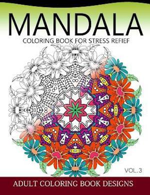 Bog, paperback Mandala Coloring Books for Stress Relief Vol.3