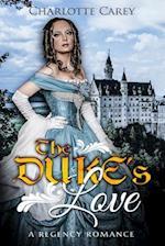 The Duke's Love af Charlotte Carey