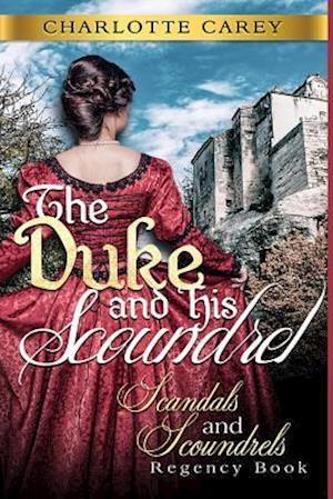 Bog, paperback The Duke and His Scoundrel af Charlotte Carey