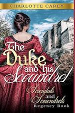 The Duke and His Scoundrel af Charlotte Carey