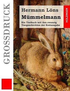 Bog, paperback Mummelmann (Grossdruck) af Hermann Lons