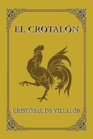 Bog, paperback El Crotalon af Cristobal de Villalon