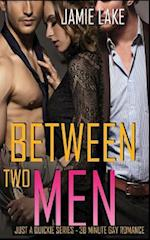 Between Two Men