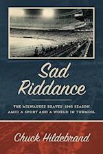 Sad Riddance