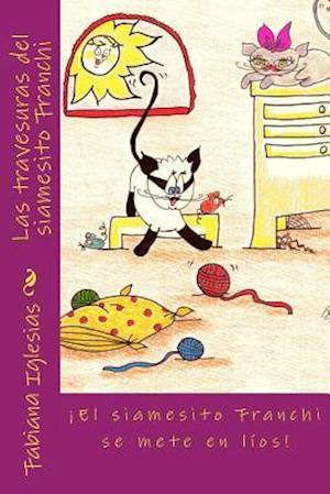 Bog, paperback Las Travesuras del Siamesito Franchi af Fabiana Iglesias