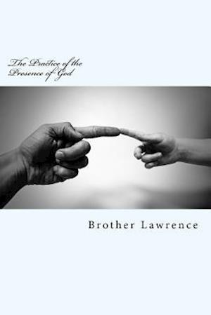 Bog, paperback The Practice of the Presence of God af Brother Lawrence