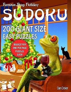 Famous Frog Holiday Sudoku 200 Giant Size Easy Puzzles, the Biggest 9 X 9 One Per Page Puzzles Ever!