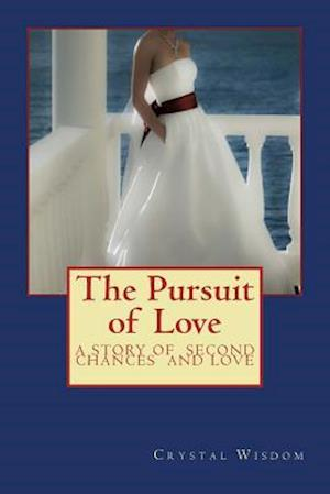 Bog, paperback The Pursuit of Love af Crystal Wisdom