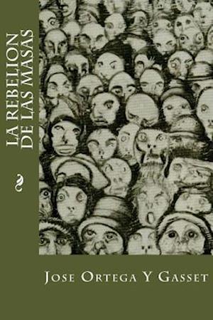 Bog, paperback La Rebelion de Las Masas af Jose Ortega y. Gasset
