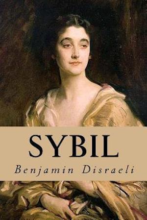 Bog, paperback Sybil af Benjamin Disraeli