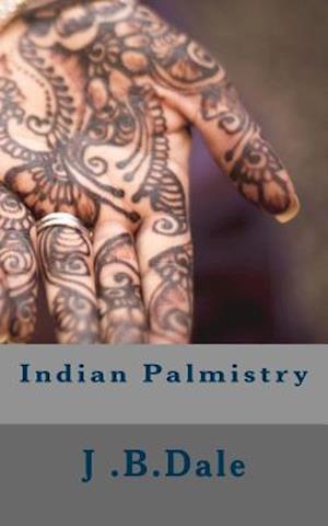 Bog, paperback Indian Palmistry af Mrs J. B. Dale