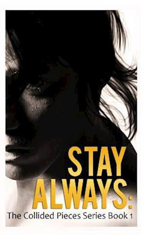 Stay Always