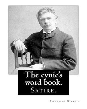 Bog, paperback The Cynic's Word Book. by af Ambrose Bierce