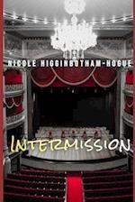 Intermission af Nicole Higginbotham-Hogue