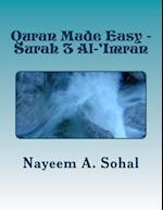 Quran Made Easy - Surah 3 Al-'Imran af Nayeem a. Sohal