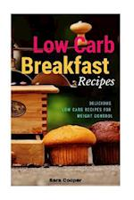 Low Carb Breakfast Recipes af Sara Cooper