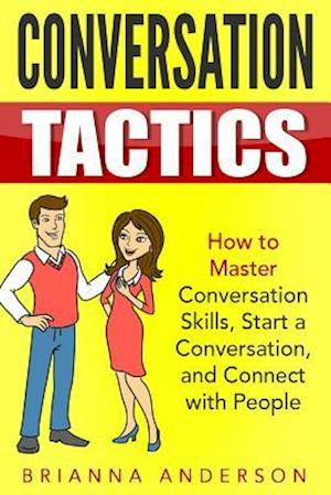 Bog, paperback Conversation Tactics af Brianna Anderson