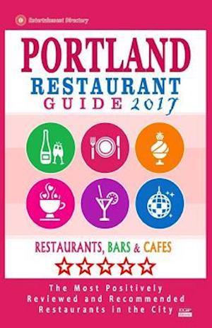 Bog, paperback Portland Restaurant Guide 2017 af Ernest W. Buck