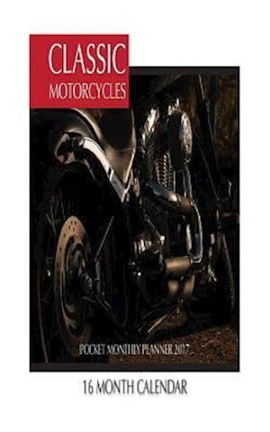 Bog, paperback Classic Motorcycles Pocket Monthly Planner 2017 af David Mann