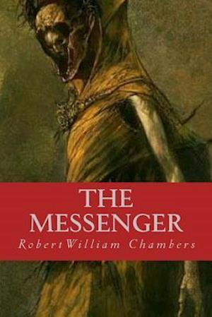 Bog, paperback The Messenger af Robert William Chambers