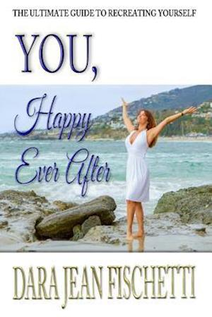Bog, paperback You, Happy Ever After af Dara Jean Fischetti