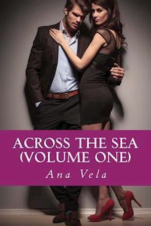 Bog, paperback Across the Sea (Volume One) af Ana Vela