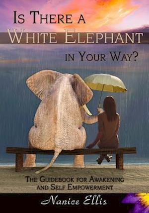 Bog, paperback Is There a White Elephant in Your Way? af Nanice Ellis