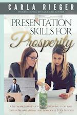 Presentation Skills for Prosperity