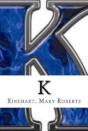 Bog, paperback K af Rinehart Mary Roberts